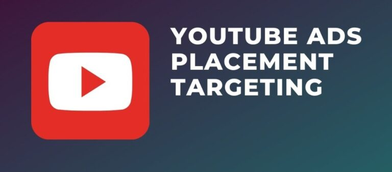 YouTube Ads Placement 2021